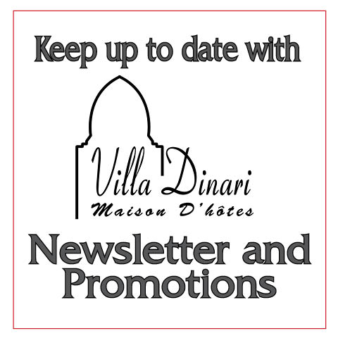 Newsletters and promotions from Villa Dinari, luxury villa in Marrakech